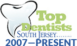 top dentists south jersey 2007 to present
